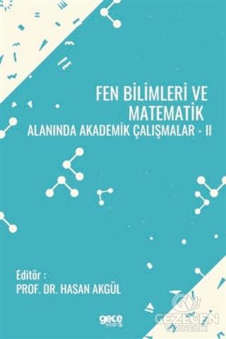 Fen Bilimleri ve Matematik Alanında Akademik Çalışmalar 2