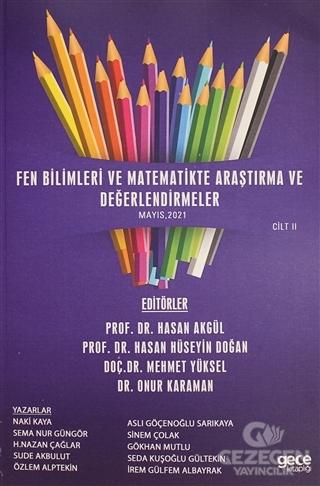 Fen Bilimleri ve Matematikte Araştırma ve Değerlendirmeler Cilt 2