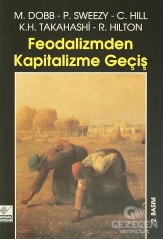 Feodalizmden Kapitalizme Geçiş