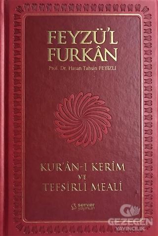 Feyzü'l Furkan Kur'an-ı Kerim ve Tefsirli Meali (Büyük Boy - Mıklepli - Kırmızı)