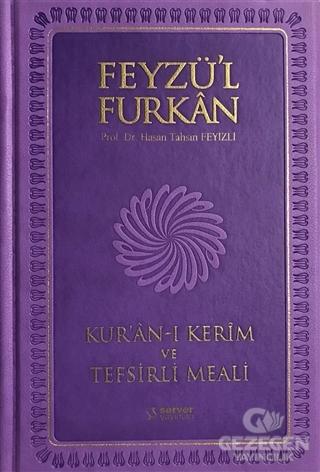 Feyzü'l Furkan Kur'an-ı Kerim ve Tefsirli Meali (Büyük Boy - Mıklepli - Lila)