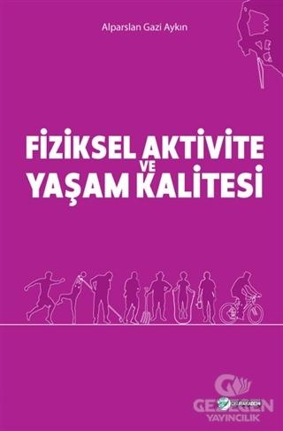Fiziksel Aktivite Ve Yaşam Kalitesi