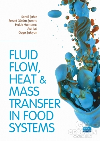 Fluid Flow Heat And Mass Transfer İn Food Systems
