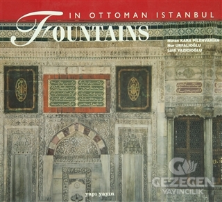 Fountains in Ottoman Istanbul