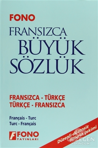 Fransızca / Türkçe - Türkçe / Fransızca Büyük Sözlük