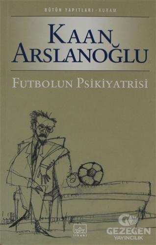 Futbolun Psikiyatrisi