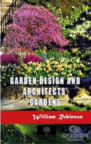 Garden Design and Architects' Gardens