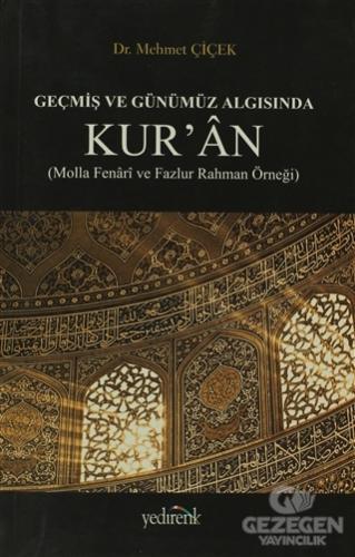 Geçmiş ve Günümüz Algısında Kur'an