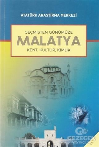 Geçmişten Günümüze Malatya - Cilt 2