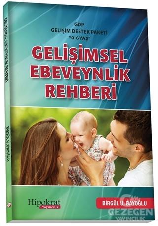 Gelişimsel Ebeveynlik Rehberi