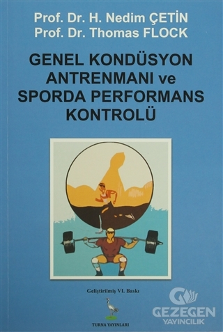 Genel Kondüsyon Antrenmanı Ve Sporda Performans Kontrolü