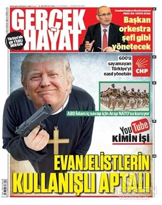 Gerçek Hayat  Dergisi Sayı: 928 / 6 - 12 Ağustos 2018