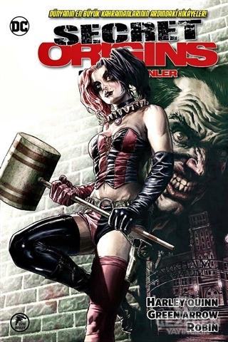 Gizli Kökenler: Harley Quiin - Green Arrow - Robin