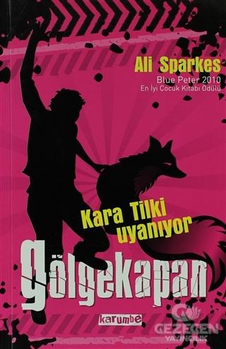 Gölgekapan - Kara Tilki Uyanıyor 1. Kitap