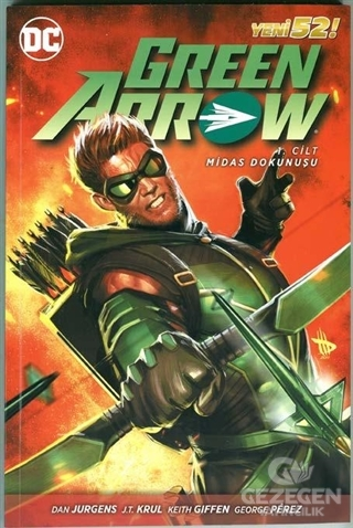 Green Arrow Cilt 1