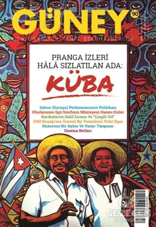 Güney Üç Aylık Kültür Sanat Edebiyat Dergisi Sayı: 90 Ekim - Kasım - Aralık  2019