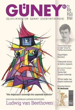 Güney Üç Aylık Kültür Sanat Edebiyat Dergisi Sayı: 92 Nisan - Mayıs - Haziran 2020