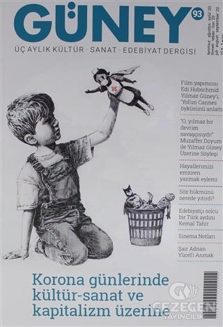 Güney Üç Aylık Kültür Sanat Edebiyat Dergisi Sayı: 93 Temmuz-Ağustos-Eylül 2020