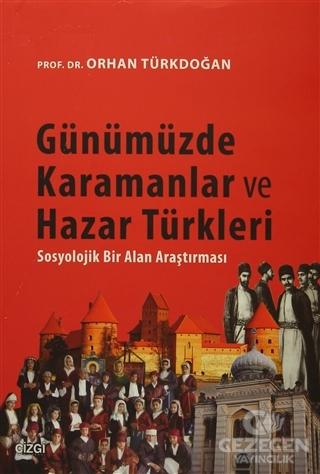 Günümüzde Karamanlar ve Hazar Türkleri