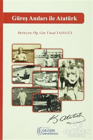 Güreş Anıları İle Atatürk