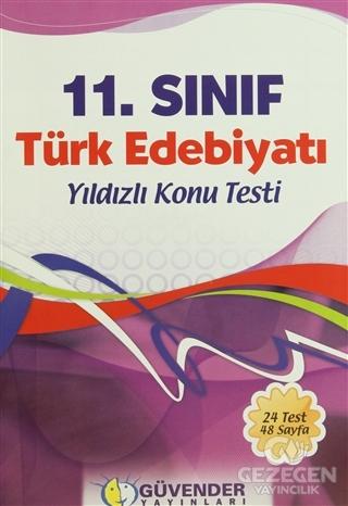 Güvender - 11 Sınıf Türk Edebiyatı Yıldızlı Konu Testi