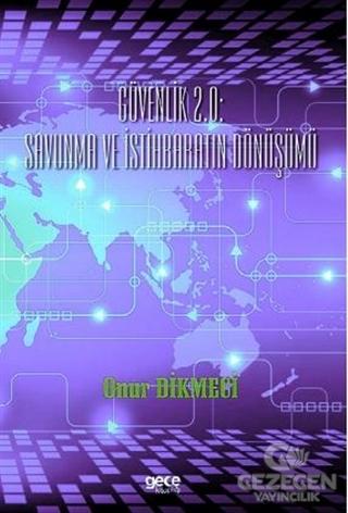 Güvenlik 2.0Savunma ve İstihbaratın Dönüşümü