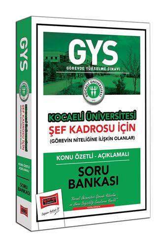 GYS Kocaeli Üniversitesi Şef Kadrosu İçin Konu Özetli Açıklamalı Soru