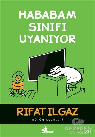 Hababam Sınıfı Uyanıyor Rıfat Ilgaz Çınar Yayınları