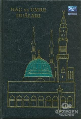 Hac ve Umre Duaları (Hafız Boy Arapça)