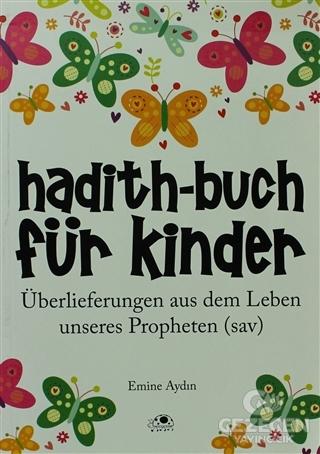 Hadith-Buch Für Kinder - Çocuklar İçin Hadis Kitabı (Almanca)