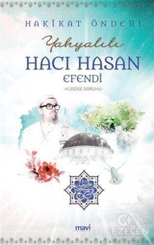 Hakikat Önderi Yahyalılı Hacı Hasan Efendi (K.S.)