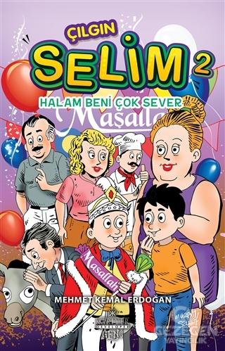 Halam Beni Çok Sever - Çılgın Selim 2