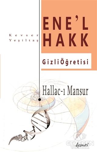 Hallac-I Mansur-Ene'l Hakk Gizli Öğretisi