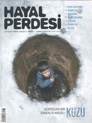 Hayal Perdesi İki Aylık Sinema Dergisi Sayı: 47 Temmuz - Ağustos 2015