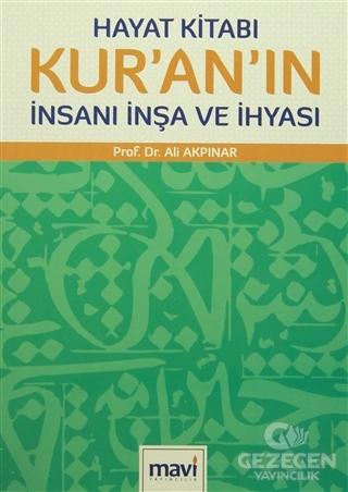 Hayat Kitabı Kur'An'In İnsanı İnşa Ve İhyası