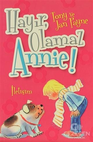 Hayır, Olamaz Annie!
