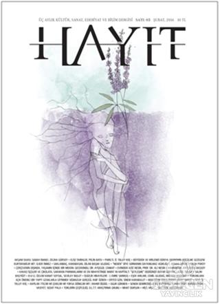 Hayıt - 3 Aylık Kültür Sanat Edebiyat ve Bilim Dergisi Sayı: 3 Şubat 2016