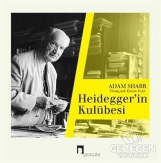 Heideggerin Kulübesi