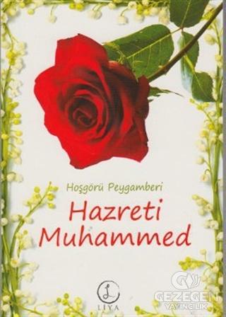 Hoşgörü Peygamberi Hazreti Muhammed