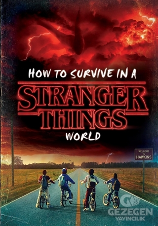 How To Survive İn A Stranger Things World (Stranger Things)