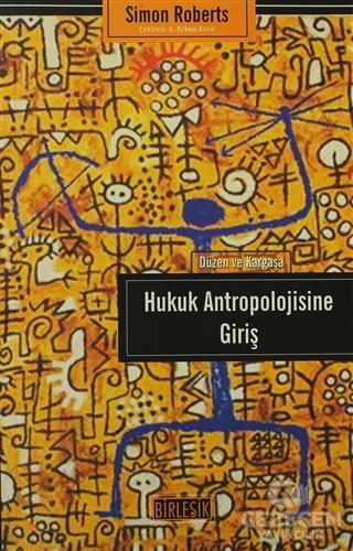 Hukuk Antropolojisine Giriş