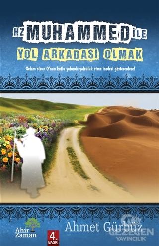 Hz. Muhammed İle (S.A.V) Yol Arkadaşı Olmak