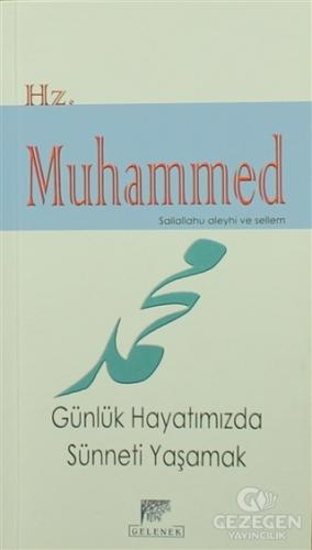Hz. Muhammed (s.a.s) Günlük Hayatımızda Sünneti Yaşamak