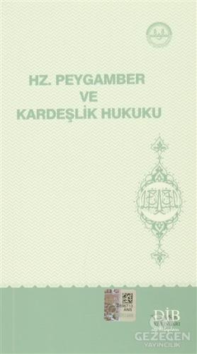 Hz. Peygamber ve Kardeşlik Hukuku