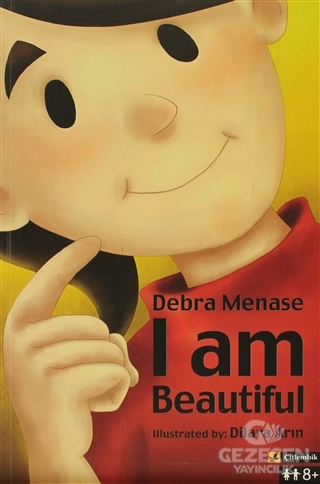 I Am Beautiful Debra Menase Çitlembik Yayınevi