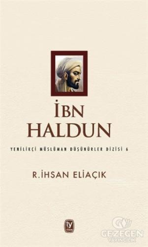 İbn Haldun R.İhsan Eliaçık Tekin Yayınevi