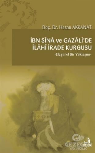 İbn Sina ve Gazali'de İlahi İrade Kurgusu
