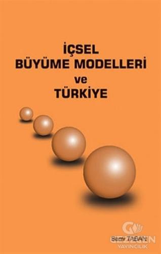 İçsel Büyüme Modelleri ve Türkiye