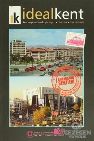 İdeal Kent - Kent Araştırmaları Dergisi Sayı: 11