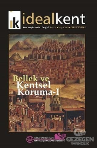 İdeal Kent - Kent Araştırmaları Dergisi Sayı: 19